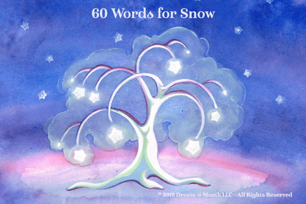 """60 Words For Snow"""